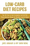 img - for Low-Carb Diet Recipes: Top 365 Easy to Cook Scrumptious Low-Carb Diet Chinese-American Recipes for Breakfast, Lunch & Dinner (Low-Carb Paleo Diet Recipes) (Volume 8) book / textbook / text book