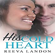 His Cold Heart | Reeva Landon