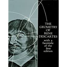 The Geometry of René Descartes: with a Facsimile of the First Edition (Dover Books on Mathematics)
