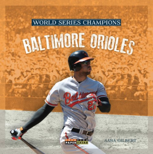 - World Series Champs: Baltimore Orioles (World Series Champions)