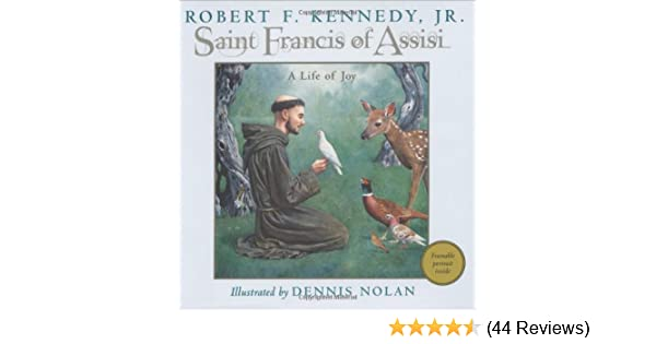 Amazon Saint Francis Of Assisi A Life Of Joy 9780786818754