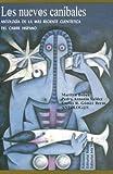 Los nuevos caníbales Volumen 1: Antología de la más reciente cuentística del Caribe hispano, Marilyn Bobes, 1881715752