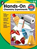 Hands-On Chemistry Experiments, Grades 3 - 5, Carson-Dellosa Publishing Staff and Wendi Silvano, 0742427471
