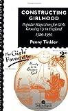 Constructing Girlhood, Penny Tinkler, 0748402861