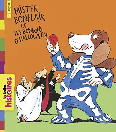 Mister Bonflair et les bonbons d'Halloween (Les Belles Histoires) (French Edition) ()