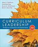 Curriculum Leadership : Strategies for Development and Implementation, Glatthorn, Allan A. and Boschee, Floyd A., 1483347389