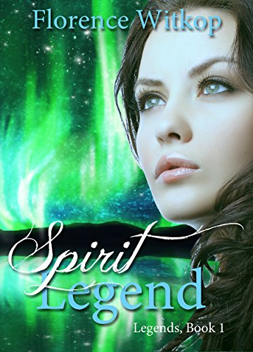 Spirit Legend: romance has a way of developing even when it's not wanted by [Witkop, Florence]
