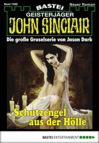 Download PDF John Sinclair - Folge 1988 - Schutzengel aus der Hölle