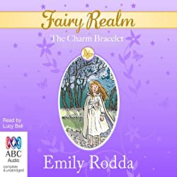 The Charm Bracelet: Fairy Realm, Book 1