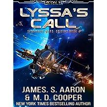 Lyssa's Call - A Hard Science Fiction AI Adventure (The Sentience Wars - Origins Book 4)