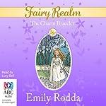 The Charm Bracelet: Fairy Realm, Book 1 | Emily Rodda