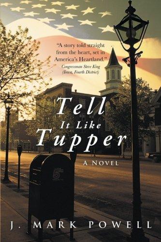 Tell It Like Tupper: A Novel pdf