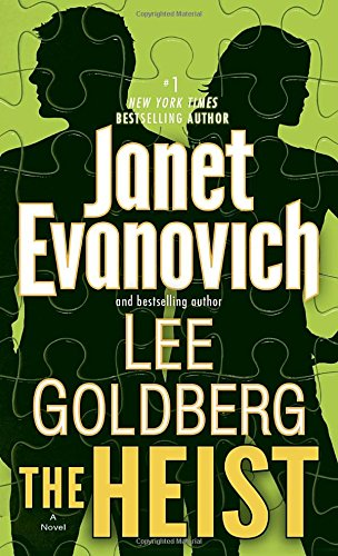 The Heist by Janet Evanovich, Lee Goldberg