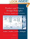 Product and Process Design Principles...