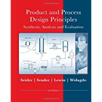 Product and Process Design Principles: Synthesis, Analysis and Evaluation