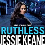 Ruthless | Jessie Keane