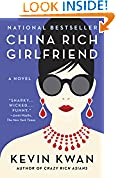 #9: China Rich Girlfriend: A Novel (Crazy Rich Asians Trilogy)