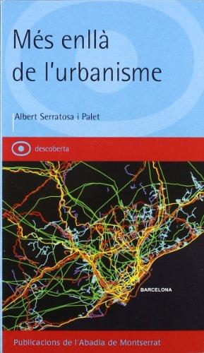Descargar Libro Més Enllà De L'urbanisme Albert Serratosa I Palet