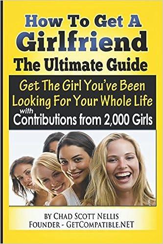 How 2 get a girlfriend