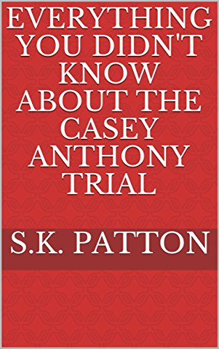 Everything you didn't know about the Casey Anthony Trial cover