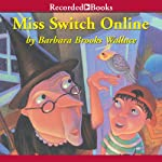 Miss Switch Online | Barbara Brooks Wallace