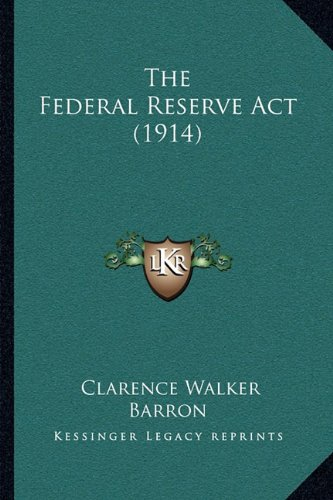 Books : The Federal Reserve Act (1914)