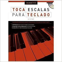 Primer Paso Toca Escalas Para Teclado Softcover wCD Sheet music