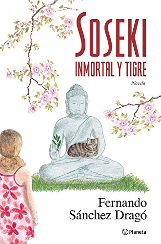 Soseki. Inmortal y tigre (Spanish Edition)