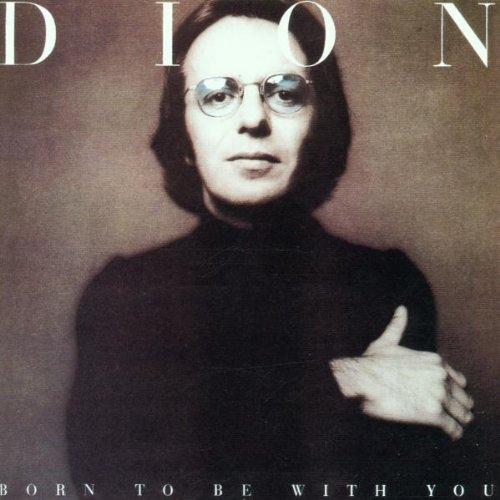 DION - Born To Be With You/Streetheart - Zortam Music