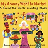 My Granny Went to Market, Stella Blackstone and Christopher Corr, 190523662X