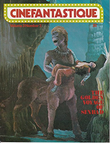 Cinefantastique Volume 3 Number 2 - The Golden Voyage of Sinbad