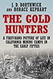 Search : The Gold Hunters: A First-Hand Picture of Life in California Mining Camps in the Early Fifties