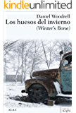 Los huesos del invierno (Novela negra)
