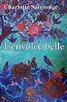 L'Envolee Belle ! par Saintonge