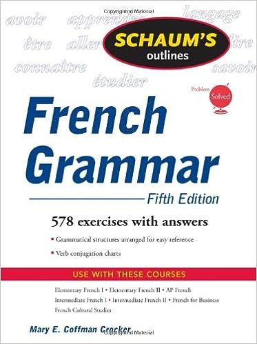 Amazon.com: Schaum's Outline of French Grammar, 5ed (Schaum's ...