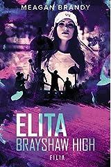 Elita Brayshow High Brayshaw High - Meagan Brandy [KSIÄĹťKA] Paperback
