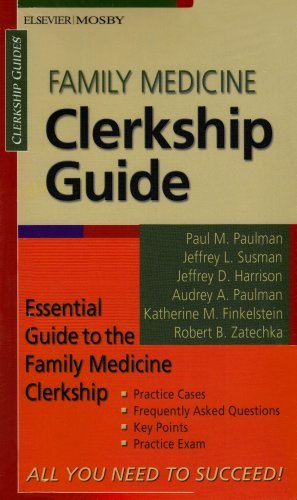 Download Family Medicine Clerkship Guide, 1e (Clerkship Guides) (2005-06-11) [Paperback] pdf