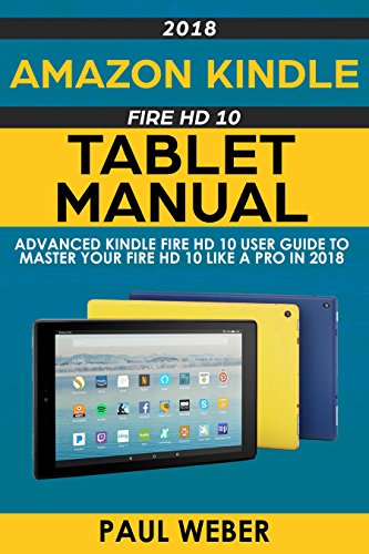 amazon com amazon kindle fire hd 10 tablet manual advanced kindle rh amazon com amazon kindle fire hd manual amazon kindle fire hd 8.9 manual