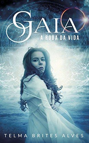 Gaia: A Roda da Vida