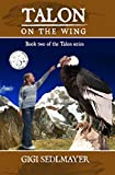 Download Talon, On the Wing in PDF ePUB Free Online