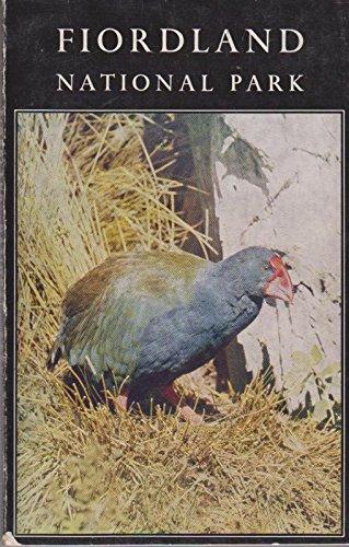 Fiordland National Park - Handbook to the Fiordland national park