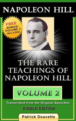 NAPOLEON HILL: The Rare Teachings of Napoleon Hill - Volume 2