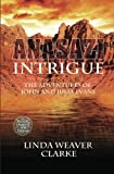 Anasazi Intrigue, Linda Weaver Clarke, 158982587X