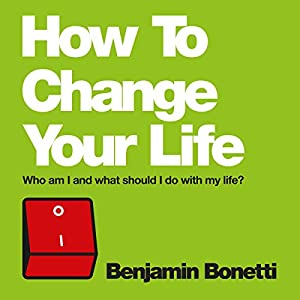 How to Change Your Life Audiobook