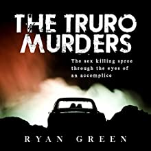 The Truro Murders Audiobook by Ryan Green Narrated by Steve White