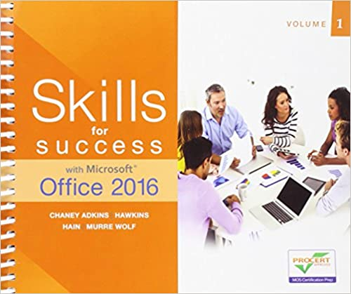 Skills For Success With Microsoft Office 2016 Volume 1 Skills For Success For Office 2016 Series Adkins Margo Chaney Hawkins Lisa Hain Catherine Murre Wolf Stephanie 9780134320786 Amazon Com Books