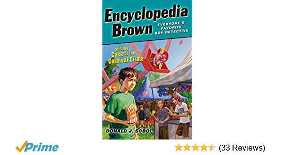 encyclopedia brown and the case of the carnival crime sobol donald j