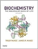 Biochemistry: The Molecular Basis of Life