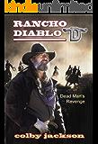 Dead Man's Revenge (Rancho Diablo Book 3)