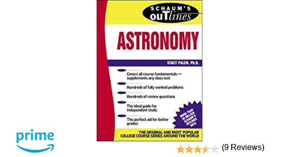Schaums outline of astronomy stacey palen 9780071364362 amazon schaums outline of astronomy stacey palen 9780071364362 amazon books fandeluxe Image collections